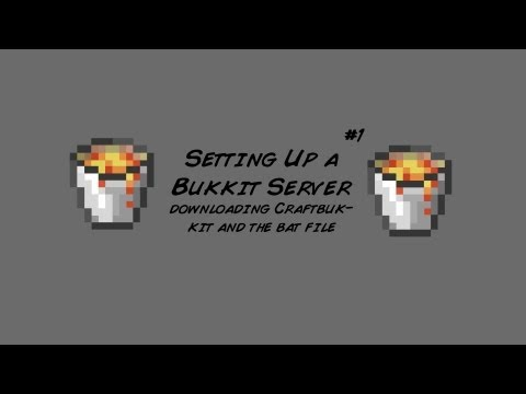Setting up a Bukkit Server Part 1 - Downloading CraftBukkit and the .Bat