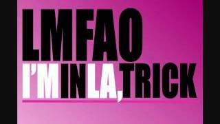 Watch Lmfao Im In La Trick video