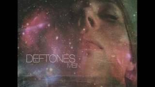 Deftones - Mein