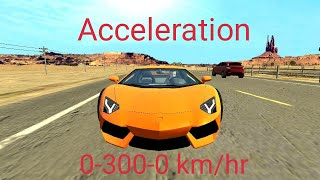 Lamborghini Aventador LP-700 4 Acceleration 0-300-0 km/hr ||Car Parking HD|| Android Simulator||