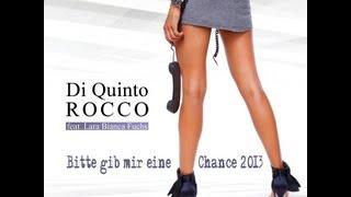 Di Quinto Rocco Feat. Lara Bianca Fuchs - Bitte Gib Mir Eine Chance 2013 (Jay Neero Rmx 2.0)