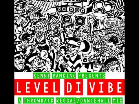 Kenny Ranking   Level Di Vibe Throwback Reggae Dancehall Mix video