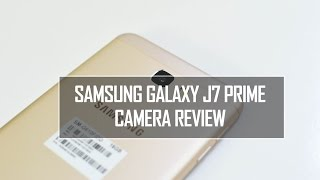 Samsung Galaxy J7 Prime Camera Review With Samples | Techniqued