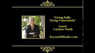 Living Fully, Dying Consciously
