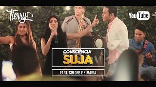 Tierry - Consciência Suja (Feat. Simone e Simaria)