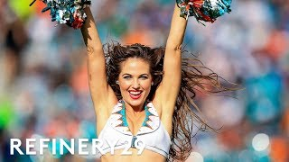The Dark Reality Of NFL Cheerleading | Shady | Refinery29