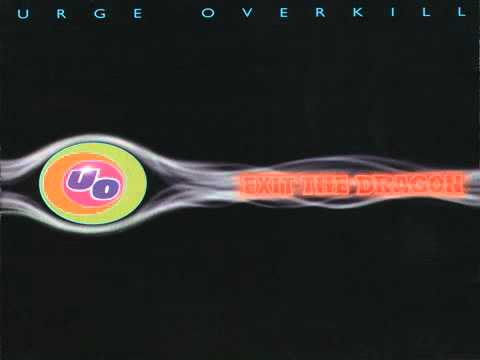Urge Overkill - This Is No Place