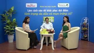 Thanh Bi chia sẻ mẹo đơn giản hết da dầu và mụn trứng cá?