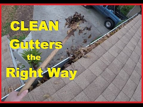How To Properly Clean Roof Rain Gutters & Downspouts -Jonny DIY