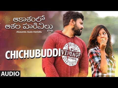 Chichubuddi Full Audio Song || Akasamlo Asala Harivillu || Siraj Moghal,Naresh,Sravam ||Telugu Movie