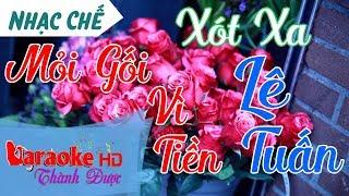 Karaoke Nhạc Chế: Mỏi Gối Vì Tiền ( Xót Xa Chế ) - Lê Tuấn  By Thành Được