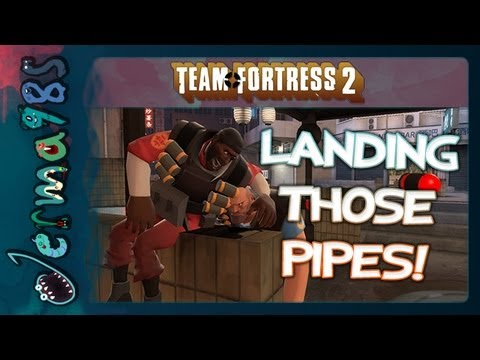 TF2 Demoman: Landing Those Pipes! [Advice/Discussion]