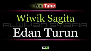 Karaoke Wiwik Sagita - Edan Turun