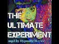 THE ULTIMATE EXPERIMENT Hypnosis