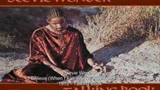 Watch Stevie Wonder I Believe (When I Fall In Love It Will Be Forever) video