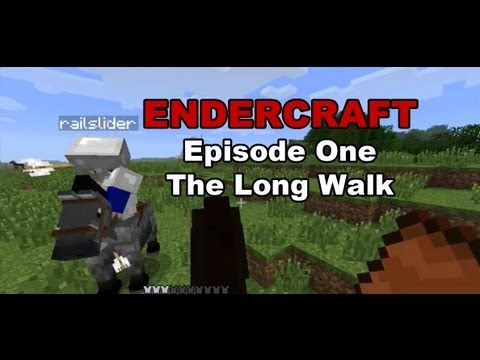 Endercraft Episode 1 - The Long Walk