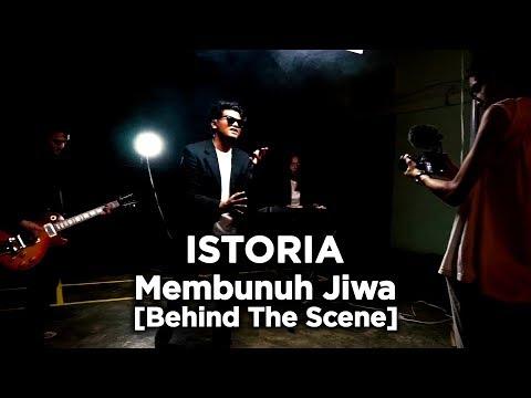 Download Istoria : Membunuh Jiwa Behind The Scene Mp4 baru