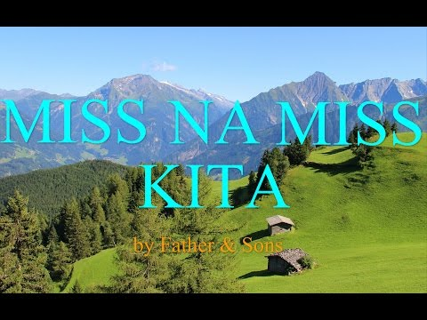 Father & Sons - Miss Na Miss Kita