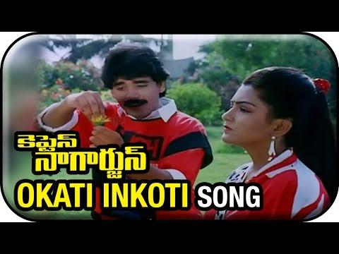 Manam Nagarjuna - Captain Nagarjuna Movie Songs - Okati Inkokati...