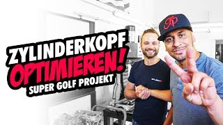 JP Performance - Zylinderkopf optimieren! | Super Golf Projekt