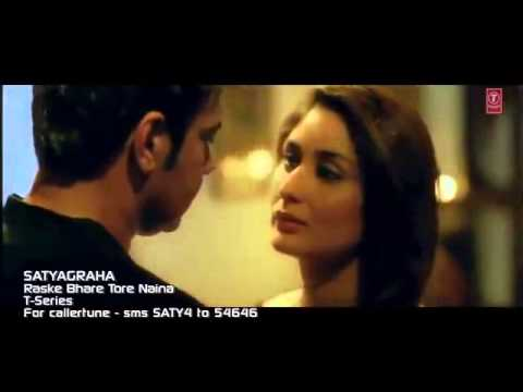 Raske Bhare Tore Naina Full Video Song HD New   Satyagraha 2013...