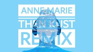 Download lagu Anne Marie - Then (KUST Remix) gratis