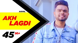 Akhil  Akh Lagdi Official Video  Desi Routz  Tru M