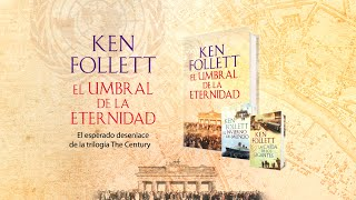 EL UMBRAL DE LA ETERNIDAD, KEN FOLLETT (BOOKTRAILER)