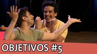 IMPROVÁVEL - OBJETIVOS #5