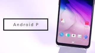 Android P Review on the OnePlus 6