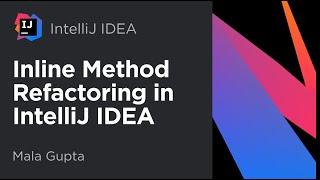 Inline Method Refactoring in IntelliJ IDEA