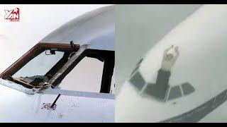 Sự cố hy hữu của lịch sử hàng không: Vỡ cửa kính, máy bay bị thủng cuốn cơ trưởng lơ lửng ngoài trời