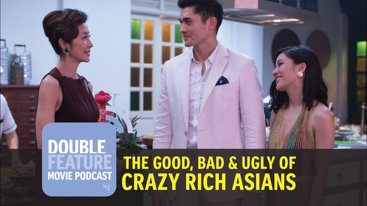 ST Double Feature Movie Podcast: The Good, Bad & Ugly of Crazy Rich Asians