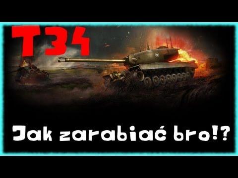 T34 Jak Zarabiać BRO!?