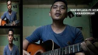 Download Lagu Sian Mulana Pe Hita Na Mardongan+Lirik Cover By Herianto Sihotang Gratis STAFABAND