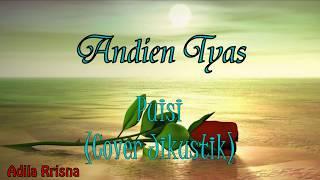 download lagu Andien Tyas  -puisi Cover Jikustik gratis