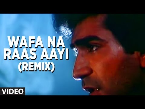 Wafa Na Raas Aayi Remix - Sad Indian Songs Bewafa Sanam | Nitin...