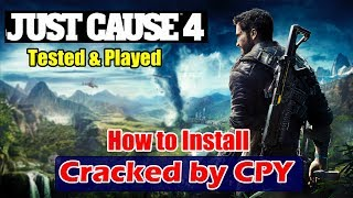 JUST CAUSE 4 Cracked by CPY - CPY Crack Working 100% | Tested & Played