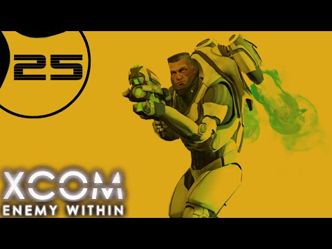 XCOM: Enemy Within - Part 25 - Losses [Ironman Impossible Second Wave]