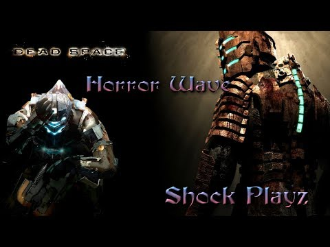 SHOCK PLAYZ DEAD SPACE ( Xbox 360) WALKTHROUGH  | HORROR WAVE WEEK  |  Space Terror