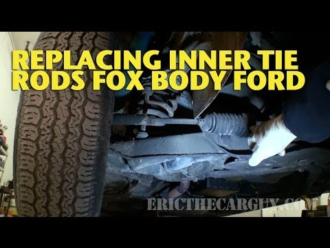 Replacing Inner Tie Rods Fox Body Ford -EricTheCarGuy