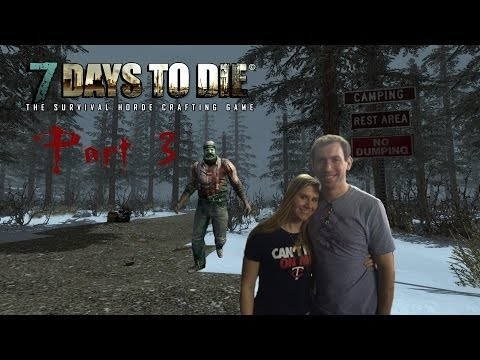 Molly and Wade Play 7 Days To Die Part 3: HELL TOWN