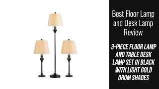 Lamp Set Review - 3-Piece Floor Lamp and Table Desk Lamp Set in Black with Light Gold Drum Shades