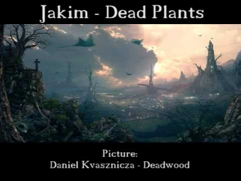 Jakim - Dead Plants