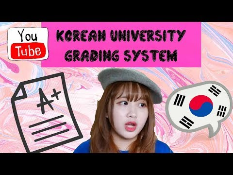 Life as international student in South Korea : Korean grading system (1)