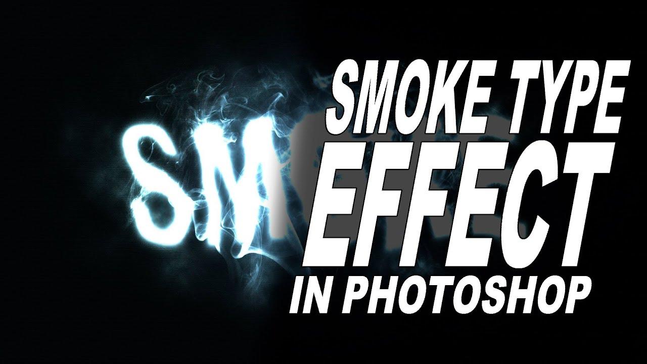 photoshop  smoke text  type  effect
