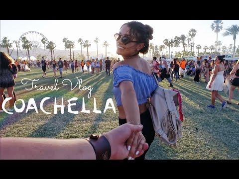 TRAVEL VLOG   Coachella 2016