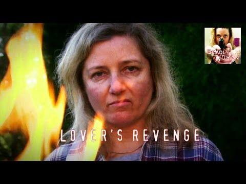 DEADLY WOMEN | Lover's Revenge | S5E18