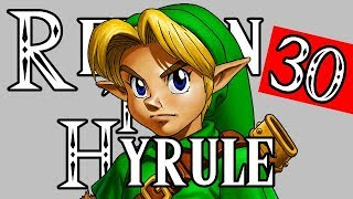 BACK ONCE AGAIN - Zelda: Ocarina Of Time (Return to Hyrule) #30