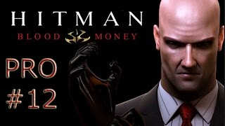 Hitman: Blood Money  - Türkçe (Pro) - #12